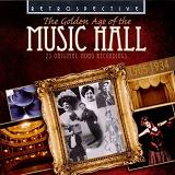 The Golden Age of Music Hall - album CD cover