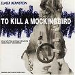 To Kill A Mockingbird - Elmer Bernstein