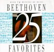 25 Beethoven Favorites - Ludwig van Beethoven