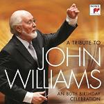 A Tribute to John Williams: An 80th Birthday Celebration - album CD cover