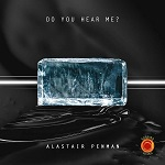 Alastair Penman: Do You Hear Me? - album cover