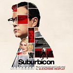 Alexandre Desplat: Suburbicon - film score album cover