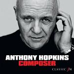 Anthony Hopkins - Composer album CD cover