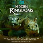 Ben Foster: Hidden Kingdoms - soundtrack CD cover