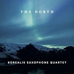 Borealis Saxophone Quartet - The North