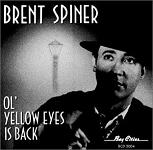 Brent Spiner: Ol' Yellow Eyes is Back - album cover