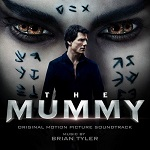 Brian Tyler: The Mummy - album cover