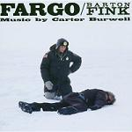 Carter Burwell - Fargo and Barton Fink soundtrack CD cover