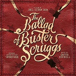 Carter Burwell: The Ballad of Buster Scruggs - album cover