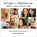 Cliff Eidelman: He's Just Not That Into You - soundtrack CD cover