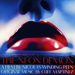 Cliff Martinez: The Neon Demon - film score album cover