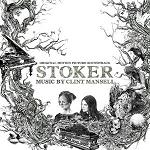 Clint Mansell: Stoker - film soundtrack cover