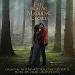 Craig Armstrong: Far from the Madding Crowd - film score soundtrack album cover