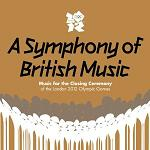 David Arnold: A Symphony of British Music - double CD album cover