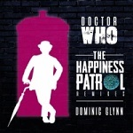 The Happiness Patrol Remixes - Dominic Glynn