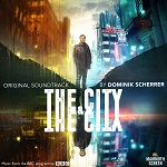 Dominik Scherrer: The City And The City - TV score album cover