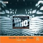 Doctor Who at the Radiophonic Workshop Vol.1 The Early Years 1963-1969