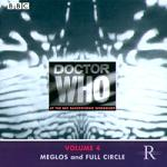 Doctor Who at the Radiophonic Workshop Vol.4 Meglos & Full Circle