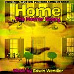 Edwin Wendler: Home The Horror Story - score CD cover
