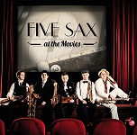 Five Sax: Five Sax at the Movies - album CD cover