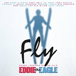 Fly - Songs Inspired by the Film: Eddie the Eagle