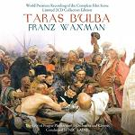 Franz Waxman - Taras Bulba soundtrack CD cover