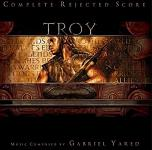 Gabriel Yared - Troy complete rejected score