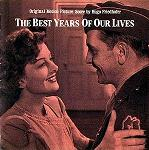 Hugo Friedhofer: The Best Years of our Lives - soundtrack CD cover