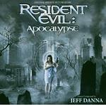 Jeff Danna - Resident Evil: Apocalypse soundtrack CD cover