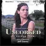 Jeff Danna - Uncorked: At Sachem Farm soundtrack CD cover
