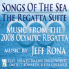 Jeff Rona - Songs of the Sea: The Regatta Suite soundtrack CD cover