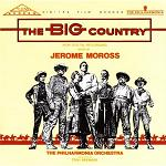 Jerome Moross - The Big Country soundtrack CD