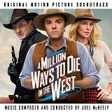 Joel McNeely: A Million Ways to Die in the West - film score soundtrack CD cover