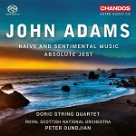 John Adams: Naive and Sentimental Music & Absolute Jest - album cover