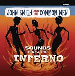 John Smith and the Common Men: Sounds from the Inferno - EP cover