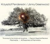Jonny Greenwood and Krzysztof Penderecki - Threnody for the Victims of Hiroshima / Popcorn Superhet Receiver / Polymorphia / 48 Responses To Polymorphia album cover