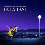 Justin Hurwitz, Benj Pasek and Justin Paul: La La Land - original motion picture soundtrack (songs and score) album cover