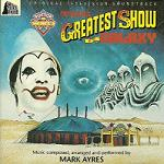 Mark Ayres - Doctor Who: The Greatest Show in the Galaxy