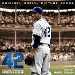 Mark Isham - 42: The True Story of An American Legend - soundtrack CD cover