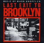 Mark Knopfler: Last Exit to Brooklyn - film score soundtrack CD cover
