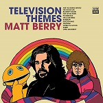 Matt Berry: Television Themes