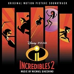 Michael Giacchino: Incredibles 2 - film score album cover