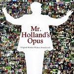 Michael Kamen : Mr. Holland's Opus - soundtrack CD cover