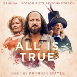 Patrick Doyle: All is True - album cover