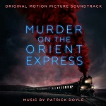 Patrick Doyle: Murder on the Orient Express - film score album cover
