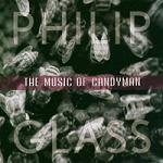 Philip Glass - The Music of Candyman soundtrack CD cover