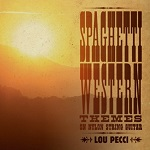 Spaghetti Western Themes on Nylon String Guitar by Lou Pecci