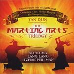 Tan Dun - The Martial Arts Trilogy soundtrack CD cover