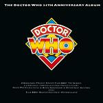 The Doctor Who 25th Anniversary Album - Jeff McCulloch & Ron Grainer