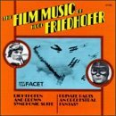 The Film Music of Friedhofer soundtrack CD cover